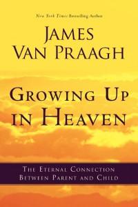 VanPraagh_GrowingUpinHeaven