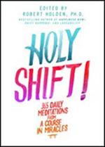 holy-shift-robert-holden