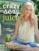 crazy-sexy-juice-kris-carr