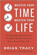 master-your-time-master-your-life-brian-tracy-s