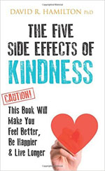 the-five-side-effects-of-kindness-david-hamilton